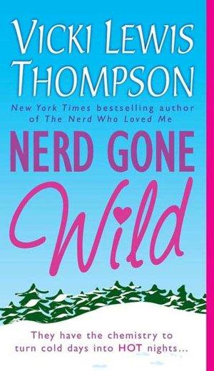 Nerd Gone Wild