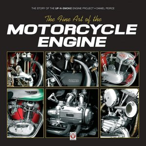 Fine Art of the Motorcycle Engine The Story of the up N Smoke Engine Project cover