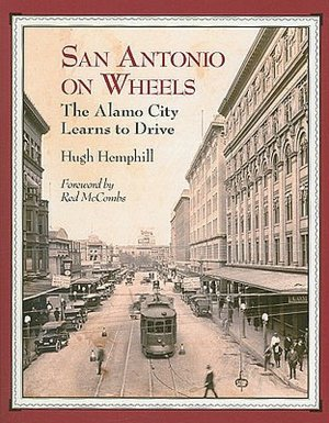 San Antonio on Wheels: The Alamo City Learns to Drive