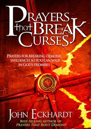 Free ebook downloader google Prayers That Break Curses: Prayers for Breaking Demonic Influences So You Can Walk in God's Promises