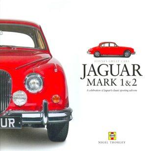 Jaguar MK III A celebration of Jaguar's classic sporting saloons cover