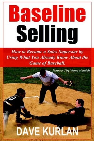 Ebooks for downloading Baseline Selling: How to Become a Sales PDB DJVU RTF by Dave Kurlan 9781420895674