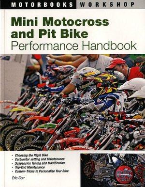 Mini Motorcross and Pit Bike Performance Handbook