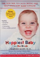 The Happiest Baby on the Block with Harvey Karp , M.D.