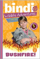Bushfire! (Bindi Wildlife Adventures Series) by Bindi Irwin: NOOK Book Cover