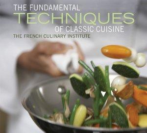 Fundamental Techniques of Classic Cuisine