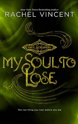 My Soul to Lose (Soul Screamers Series)