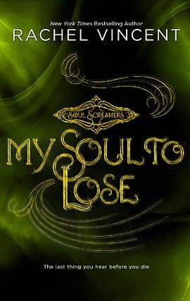 Rachel Vincent My Soul to Lose