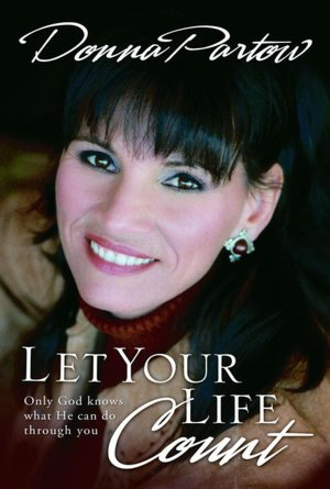 Let Your Life Count: Only God Knows What He Can Do Through You
