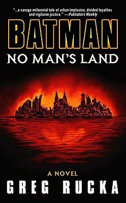 Batman: No Man's Land: A Novel