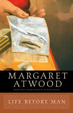 Free download of it bookstore Life before Man FB2 RTF 9780385491105 by Margaret Eleanor Atwood, Margaret Atwood