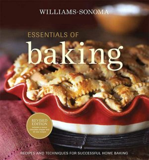 Best selling audio book downloads Williams-Sonoma Essentials of Baking: Recipes and Techniques for Succcessful Home Baking by Cathy Burgett CHM FB2 PDF (English literature) 9780848732585