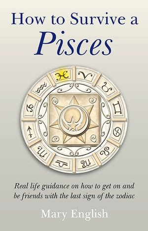 How to Survive a Pisces