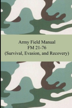 Check out Free Ebook: Army Manual FM 21.76 at http://survivallife.com/2012/09/17/free-ebook-army-manual-fm-21-76/