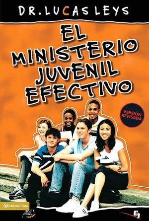 El Ministerio Juvenil Efectivo, Versi N Revisada