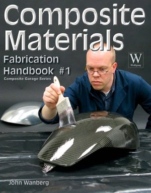 Composite Materials: Fabrication Handbook #1