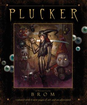 The Plucker: An Illustrated Novel