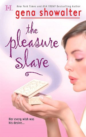 Epub book download The Pleasure Slave English version 9780373776221 by Gena Showalter iBook MOBI ePub