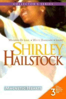 Magnetic Hearts: Whispers Of Love\White Diamonds\Legacy (Arabesque) Shirley Hailstock