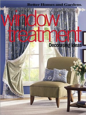 Window Decorating Ideas on Barnes   Noble   Window Treatment Decorating Ideas By Better Homes