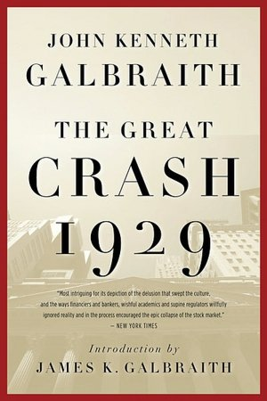 Free downloads books on cd The Great Crash 1929 9780547248165 by John Kenneth Galbraith