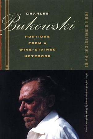 Portions from a Wine-Stained Notebook: Uncollected Stories and Essays, 1944-1990