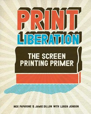 Best free audio books to download Print Liberation: The Screen Printing Primer