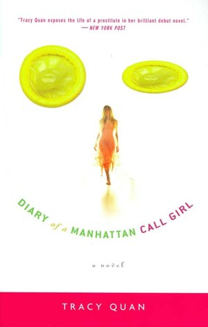 Free it ebook download Diary of a Manhattan Call Girl by Tracy Quan