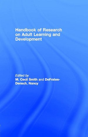 Handbook of Research on Adult Learning and Development. nookbook