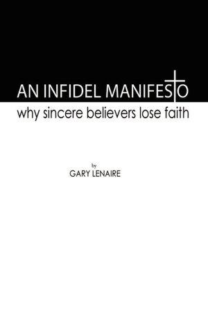 An Infidel Manifesto