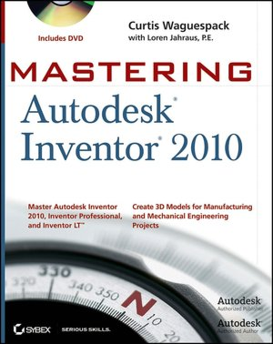 Mastering Autodesk Inventor 2010 [With DVD] cover