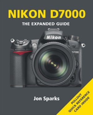 Books for download to mp3 Nikon D7000: The Expanded Guide 9781907708114