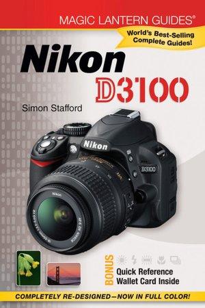 Magic Lantern Guides: Nikon D3100