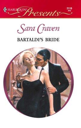 Ebooks downloaden Bartaldi's Bride by Sara Craven 9781459206731