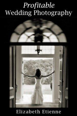 Download ebook for joomla Profitable Wedding Photography