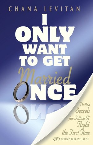 I Only Want to Get Married Once
