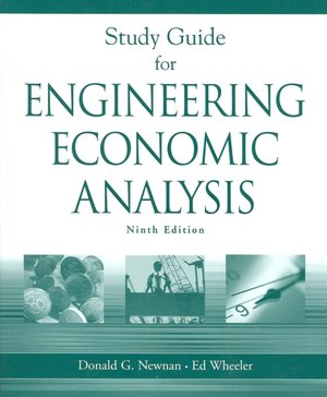 Study Guide for Engineering Economic Analysis, 9th Edition