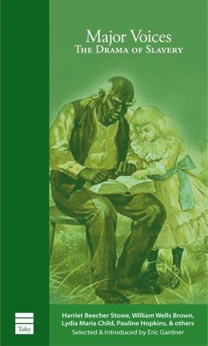 Major Voices: The Drama of Slavery