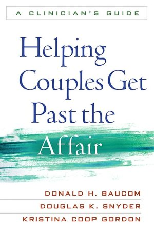 BARNES & NOBLE | Getting Past the Affair: A Program to Help You ...