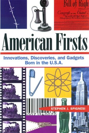 American Firsts Innovations Discoveries and Gadgets Born in the U.S.A cover