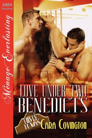 Love Under Two Honchos [The Lusty, Texas Collection] (Siren Publishing Menage Everlasting) Cara Covington