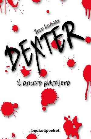 Dexter: El oscuro pasajero (Darkly Dreaming Dexter)