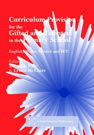 Curriculum Provision For The Gifted  Talented In The Primary School cover