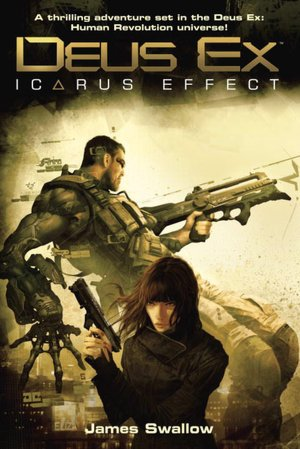 Read books online download Deus Ex: Icarus Effect by James Swallow DJVU PDB 9780345523594 (English Edition)
