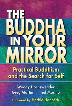 Ebook inglese download gratis Buddha in Your Mirror: Practical Buddhism and the Search for Self
