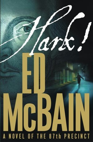 Hark! (87th Precinct Series #54)