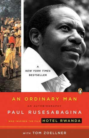 Ebooks downloaded An Ordinary Man: An Autobiography MOBI (English Edition) 9780143038603 by Paul Rusesabagina, Tom Zoellner