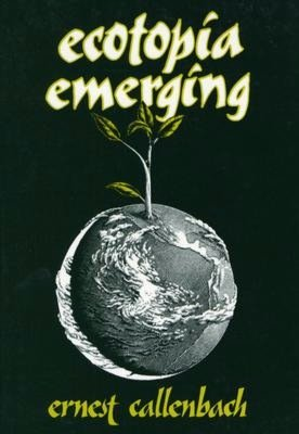 Free audiobooks for mp3 to download Ecotopia Emerging by Ernest Callenbach in English DJVU PDB iBook