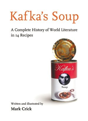 Is it legal to download books for free Kafka's Soup: A Complete History of World Literature in 14 Recipes (English literature) DJVU