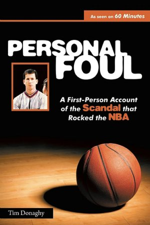Textbooks to download Personal Foul (English literature) 9780615362632 by Tim Donaghy